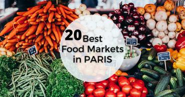 Best Food Markets in Paris